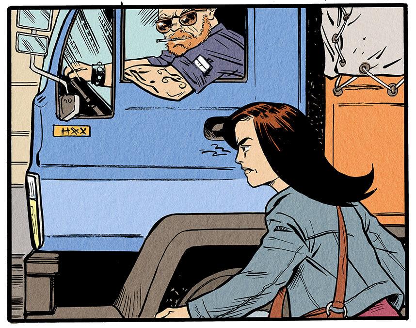 Anna Wegener ist inzwischen sichtlich erbost von den Belästigungen. Aus einem vorbeifahrenden Lastwagen schaut der Fahrer sie anzüglich an. Er trägt eine Sonnenbrille und raucht bei offenem Fenster.